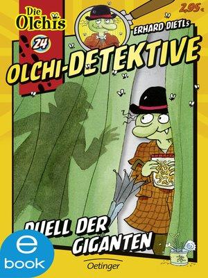 cover image of Olchi-Detektive. Duell der Giganten