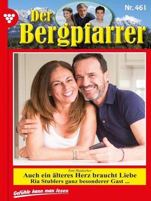 cover image of Der Bergpfarrer 461 – Heimatroman