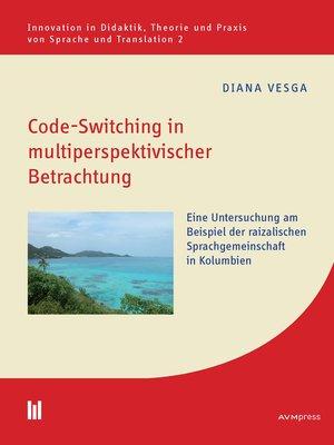 cover image of Code-Switching in multiperspektivischer Betrachtung
