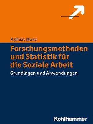 cover image of Forschungsmethoden und Statistik für die Soziale Arbeit