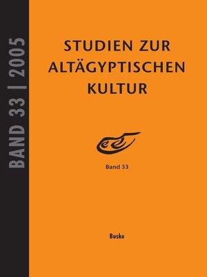 cover image of Studien zur Altägyptischen Kultur Band 33