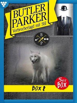 cover image of Butler Parker Jubiläumsbox 8 – Kriminalroman