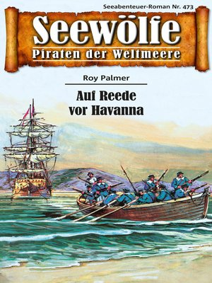 cover image of Seewölfe--Piraten der Weltmeere 473