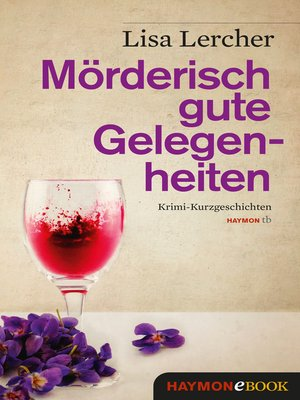 cover image of Mörderisch gute Gelegenheiten
