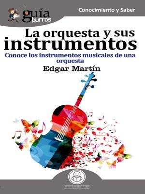 cover image of GuíaBurros La orquesta y sus instrumentos musicales