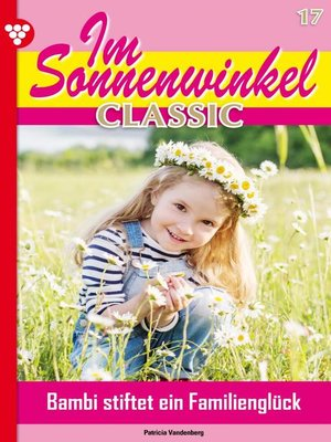 cover image of Im Sonnenwinkel Classic 17 – Familienroman