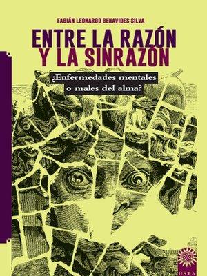 cover image of Entre la razón y la sinrazón
