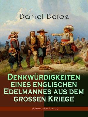 cover image of Denkwürdigkeiten eines englischen Edelmannes aus dem großen Kriege