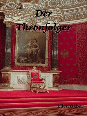 cover image of Der Thronfolger