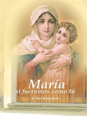 cover image of María si fuéramos como tú