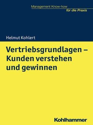 cover image of Vertriebsgrundlagen--Kunden verstehen und gewinnen