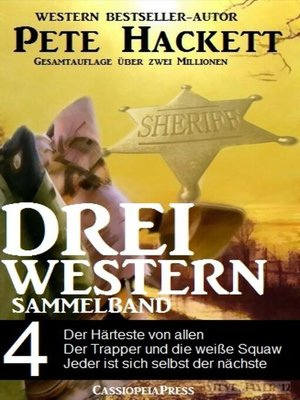 cover image of Pete Hackett--Drei Western, Sammelband 4