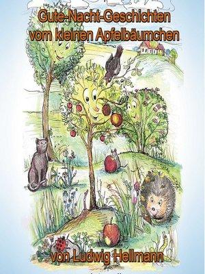 cover image of Gute-Nacht-Geschichten vom kleinen Apfelbäumchen