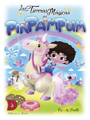 cover image of Las tierras mágicas del PIN PAM PUM