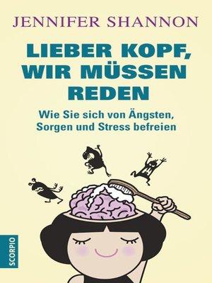 cover image of Lieber Kopf, wir müssen reden
