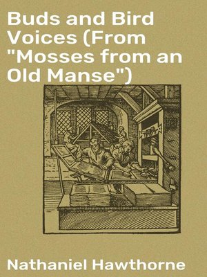 "cover image of Buds and Bird Voices (From ""Mosses from an Old Manse"")"