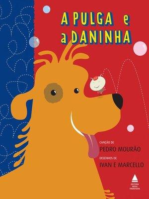 cover image of A Pulga e a Daninha