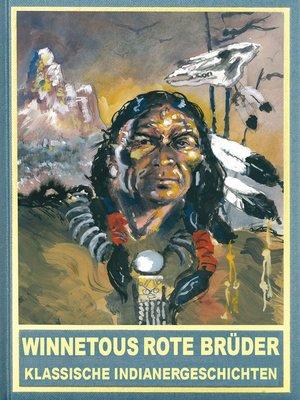 cover image of Winnetous rote Brüder