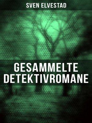 cover image of Gesammelte Detektivromane