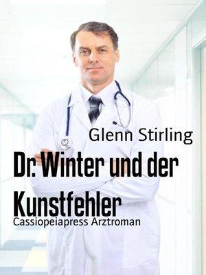 cover image of Dr. Winter und der Kunstfehler