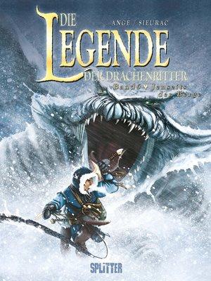 cover image of Die Legende der Drachenritter. Band 6