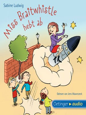 cover image of Miss Braitwhistle hebt ab
