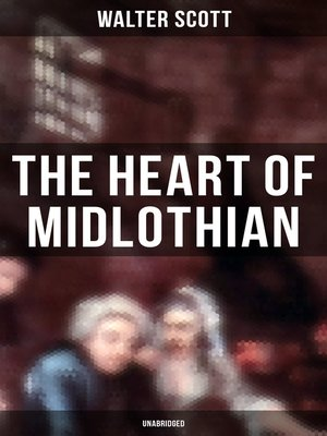 cover image of The Heart of Midlothian (Unabridged)