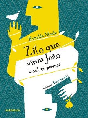 cover image of Zito que virou João & outros poemas