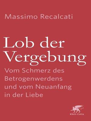 cover image of Lob der Vergebung