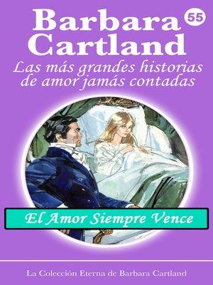 cover image of El Amor Siempre Vence