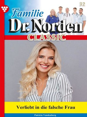 cover image of Familie Dr. Norden Classic 32 – Arztroman