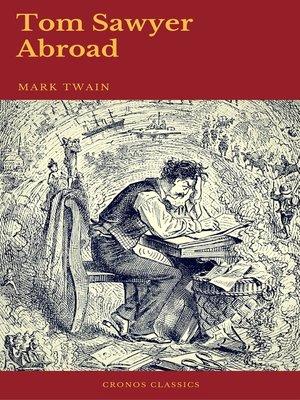 cover image of Tom Sawyer Abroad (Cronos Classics)