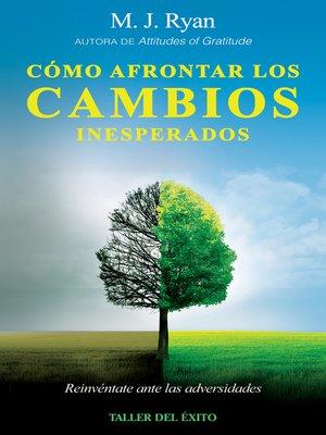 cover image of Cómo afrontar los cambios inesperados