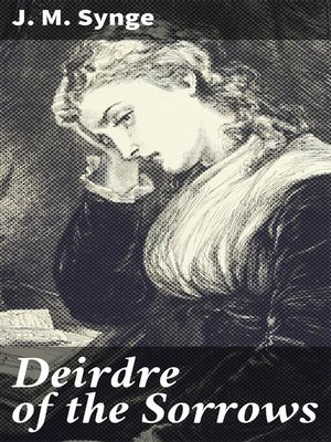 cover image of Deirdre of the Sorrows