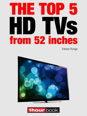 cover image of The top 5 HD TVs from 52 inches