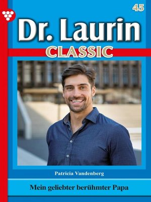 cover image of Dr. Laurin Classic 45 – Arztroman