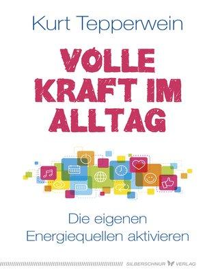 cover image of Volle Kraft im Alltag