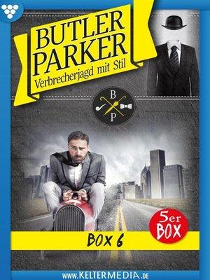 cover image of Butler Parker Jubiläumsbox 6 – Kriminalroman
