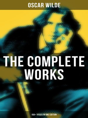 cover image of The Complete Works of Oscar Wilde