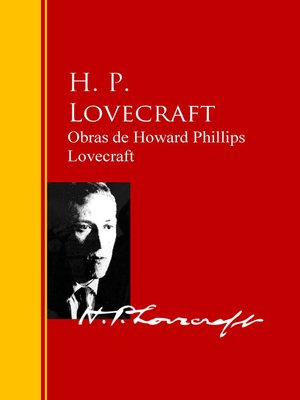 cover image of Obras de Howard Phillips Lovecraft