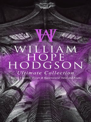 cover image of WILLIAM HOPE HODGSON Ultimate Collection