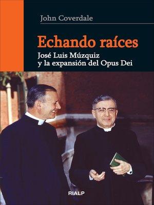 cover image of Echando raíces