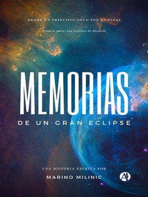 cover image of Memorias de un gran eclipse