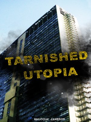 cover image of Tarnished Utopia