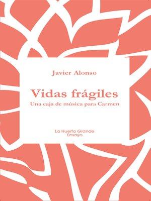 cover image of Vidas frágiles