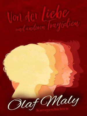cover image of Von der Liebe und anderen Tragödien