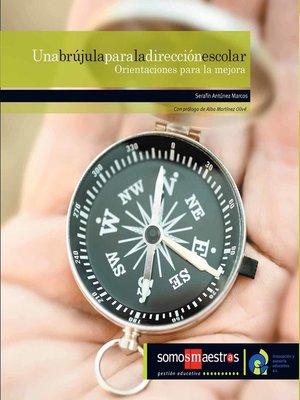 cover image of Una brújula para la dirección escolar