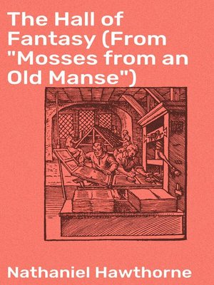 "cover image of The Hall of Fantasy (From ""Mosses from an Old Manse"")"
