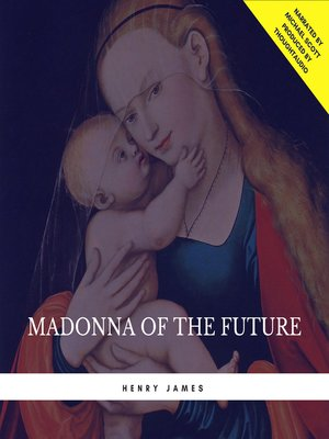 cover image of Madonna of the Future