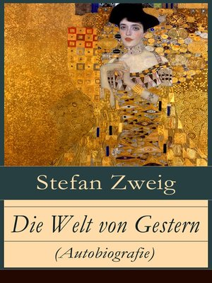 cover image of Die Welt von Gestern (Autobiografie)